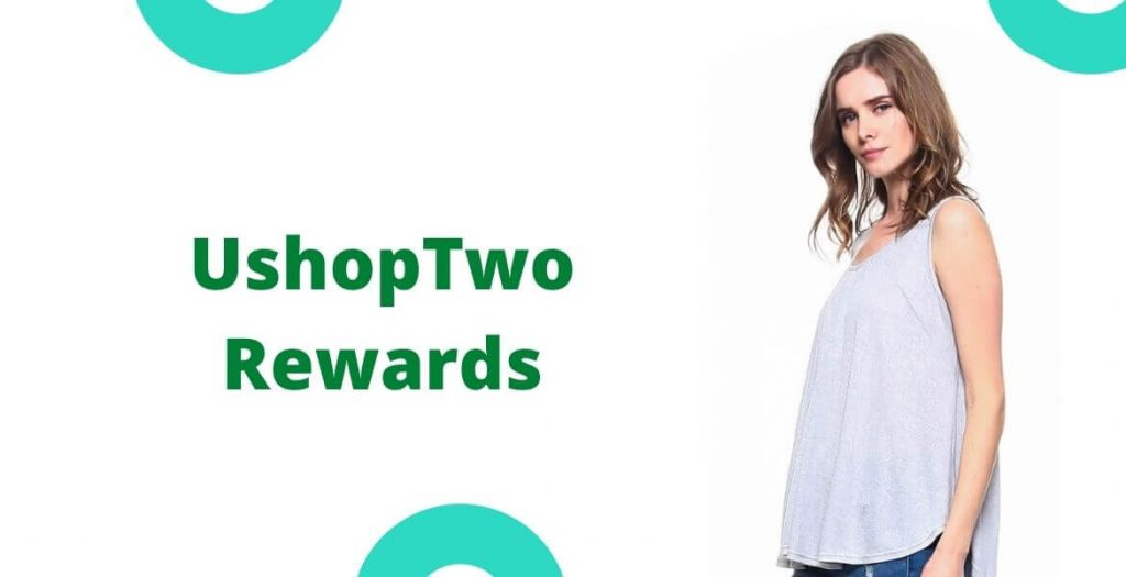 UshopTwo Rewards